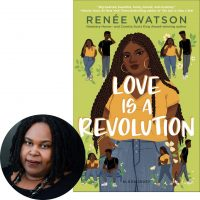 Renee Watson and the cover of Love Is a Revolution