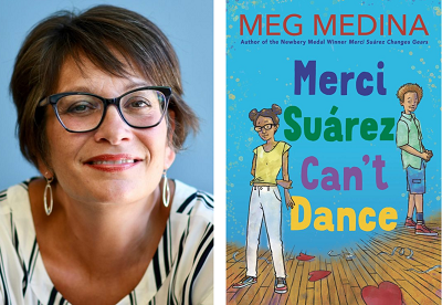 Meg Medina and the cover of Merci Suarez Can't Dance.