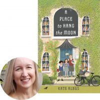 Kate Albus and the cover of A Place to Hang the Moon