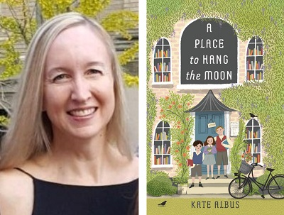 Kate Albus and the cover of A Place to Hang the Moon.