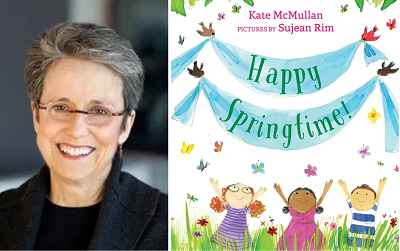 Kate McMullan and the cover of Happy Springtime!