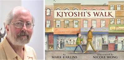Author Mark Karlins and the cover of Kiyoshi's Walk.