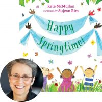 Kate McMullen and the cover of Happy Springtime!