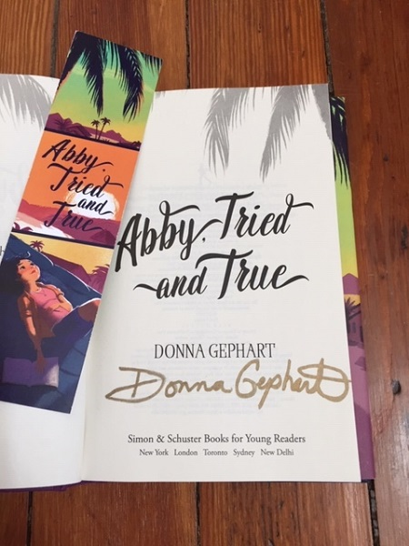 The title page of Abby, Tried and True signed by the author, Donna Gephart.