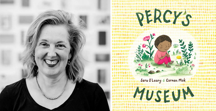 Sara O'Leary and the cover of Percy's Museum.