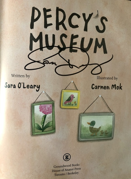 The title page of Percy's Museum signed by the author, Sara O'Leary.