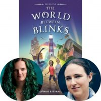 Ryan Graudin, Amy Kaufman, and the cover of The World Between Blinks