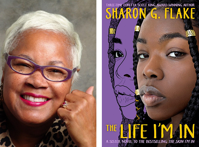 Sharon Flake and the cover of The Life I'm In