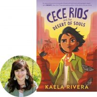 Kaeala Rivera and Cece Rios and the Desert of Souls