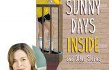 Caroline Adderson and Sunny Days Inside