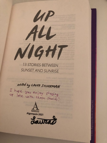 """The title page of Up All Night, signed by the editor, Laura Silverman, with the message, """"I hope you enjoy staying up late with these stories!"""""""