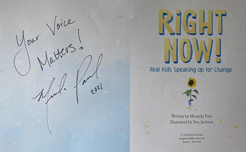 """The title page of Right Now! signed by the author, Miranda Paul, with the message, """"Your voice matteres!"""""""