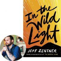 Jeff Zentner and In the Wild Light