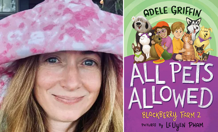 Adele Griffin and the cover of All Pets Allowed.