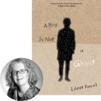Edeet Ravel and the cover of A Boy Is Not a Ghost