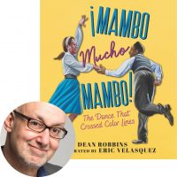 Dean Robbins and the cover of Mambo Mucho Mambo