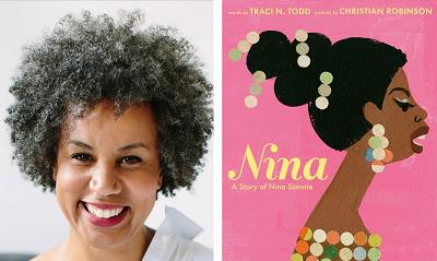 Traci Todd and the cover of Nina: A Story of Nina Simone